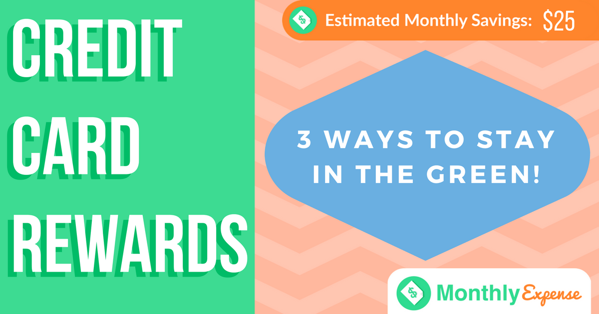 Credit Card Rewards: 3 ways to keep in the green