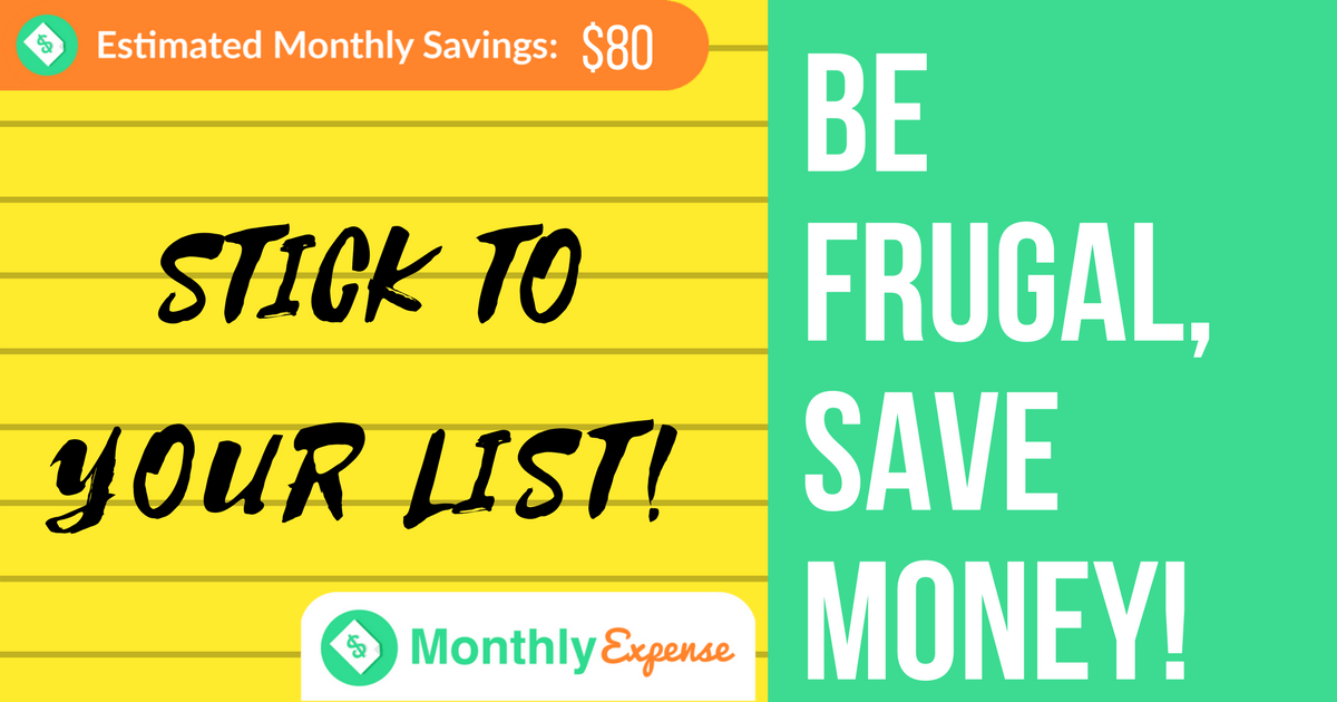 Stick to your Shopping List!