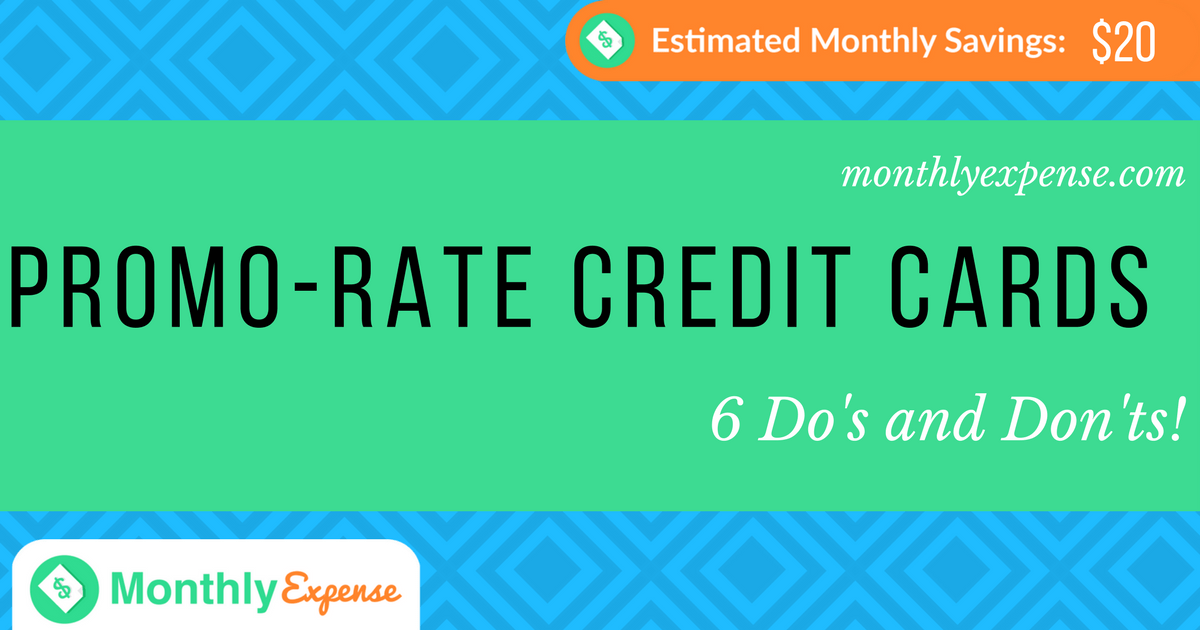Credit Card Promo-Rates Explained: 6 Do's and Don'ts!