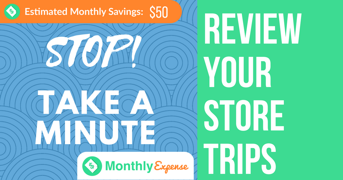 Maximizing Savings at the Grocery Store: Review your trips to the store!
