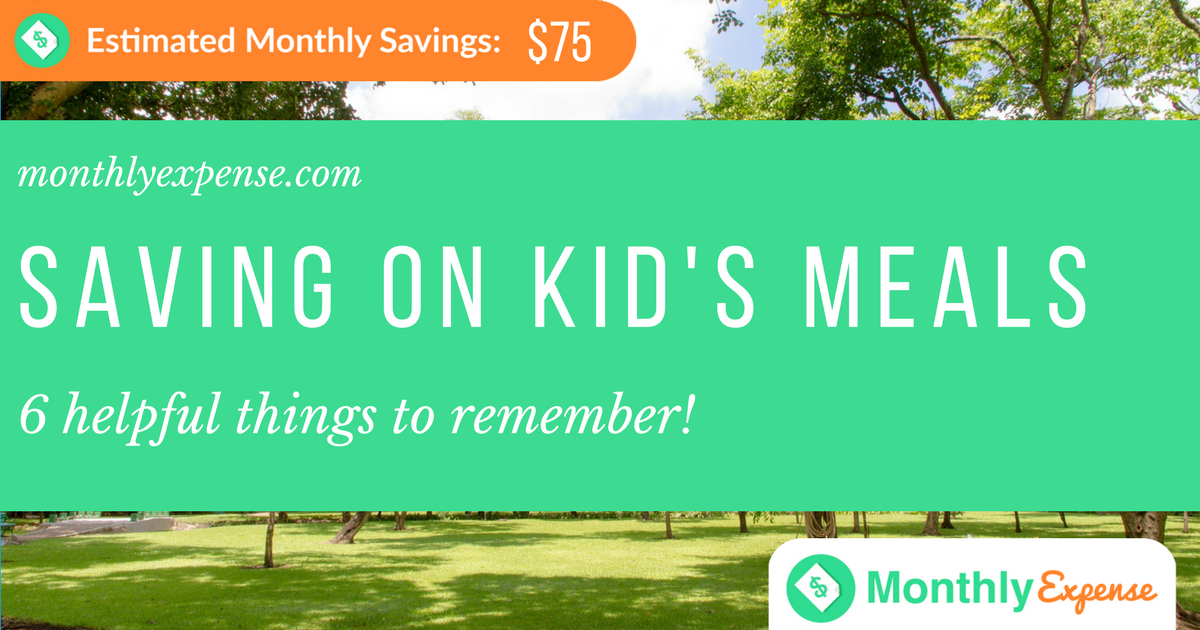 Saving money on Kid's meals: 6 things to remember