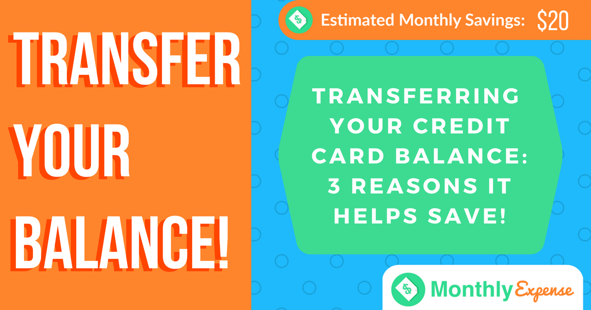 Transferring your Balance to a new Credit Card: 3 reasons it helps save