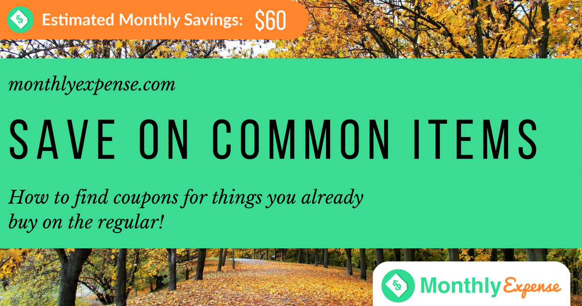 3 Ways To Save with Coupons, Focusing on Things You Already Buy