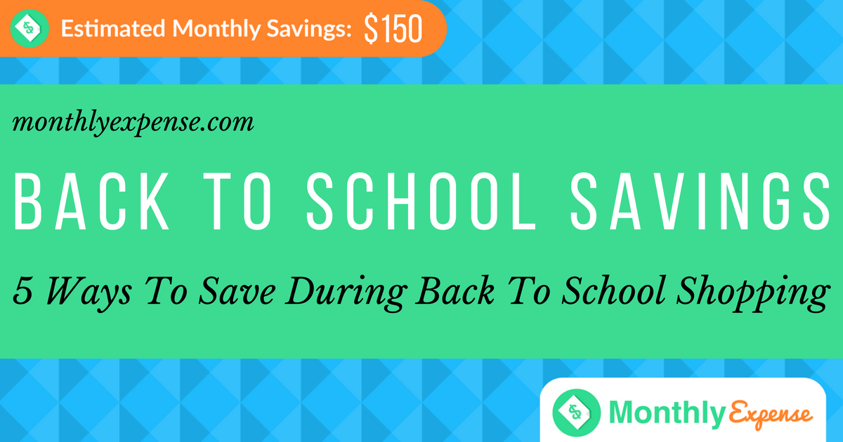 5 Ways To Save During Back To School Shopping
