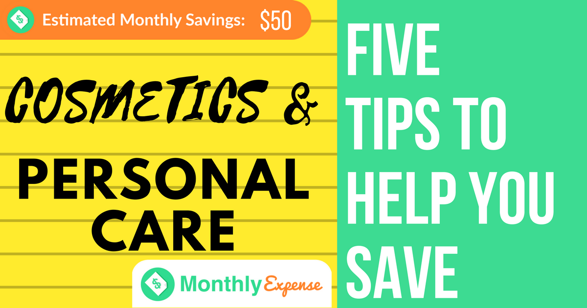 5 Ways to Save Money on Cosmetics and Personal Care Items