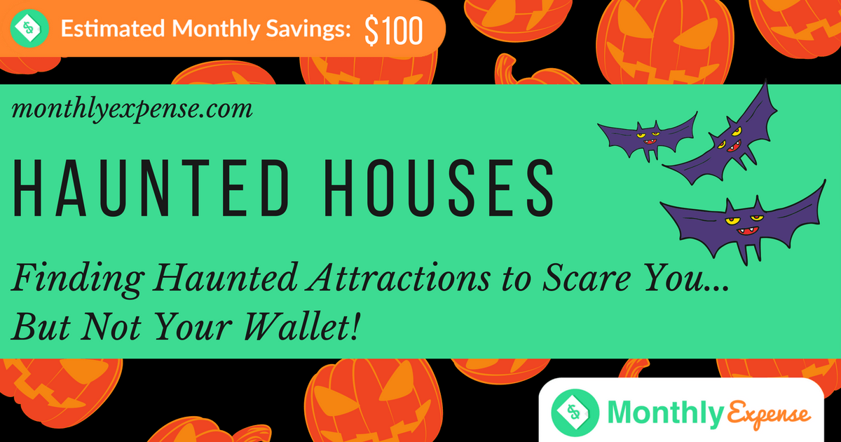 6 Tips for Finding Haunted Attractions to Scare You but Not Your Wallet
