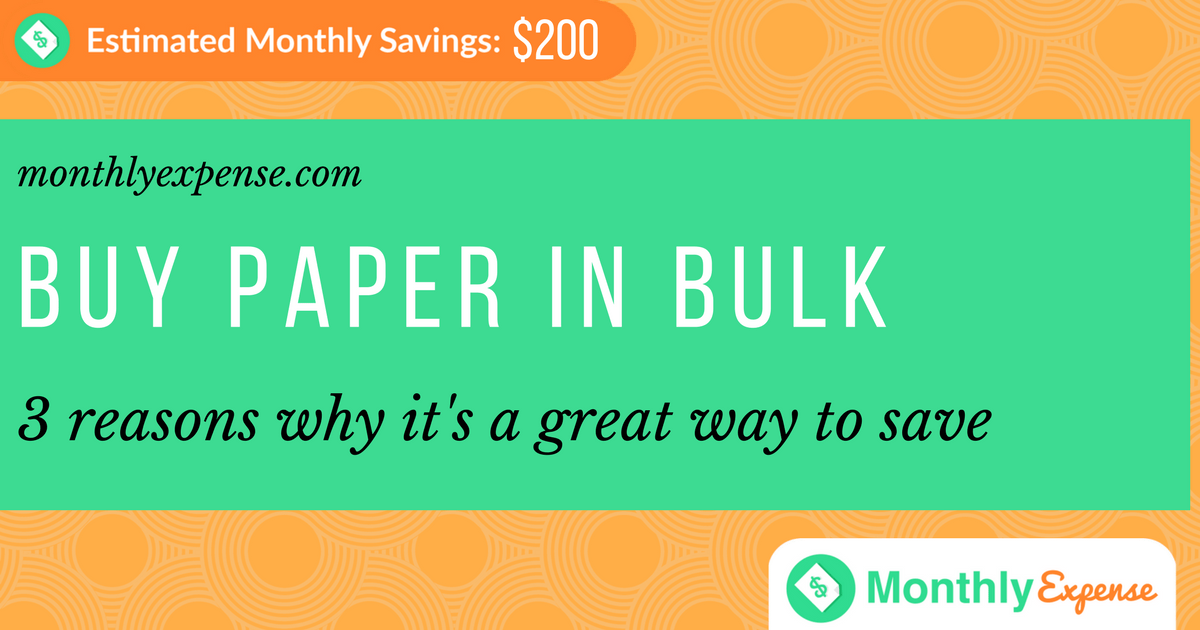 Buy Paper Goods in Bulk: 3 reasons why it's a great way to save