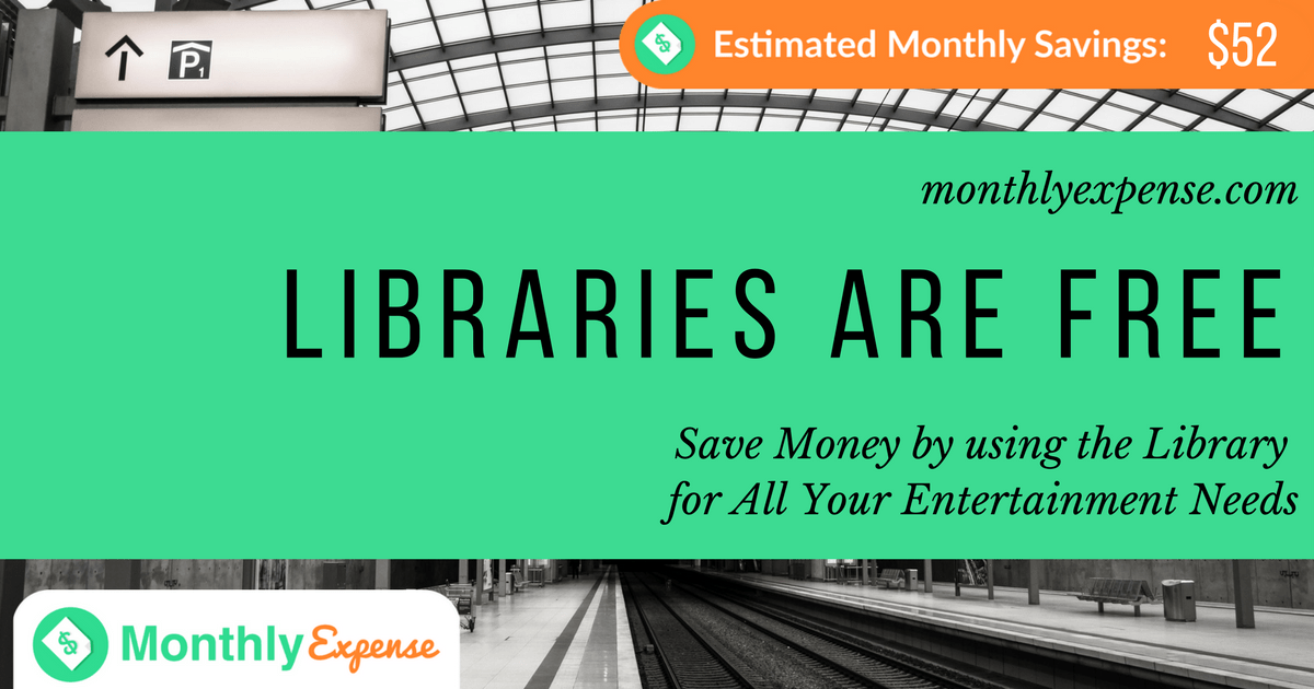 Save Money by using the Library for Your Entertainment Needs