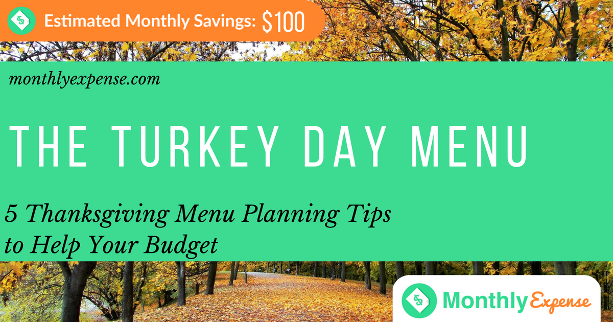 5 Thanksgiving Menu Planning Tips to Help Your Budget