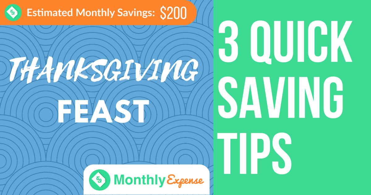 How to Save Money on your Thanksgiving Feast: 3 Quick Tips