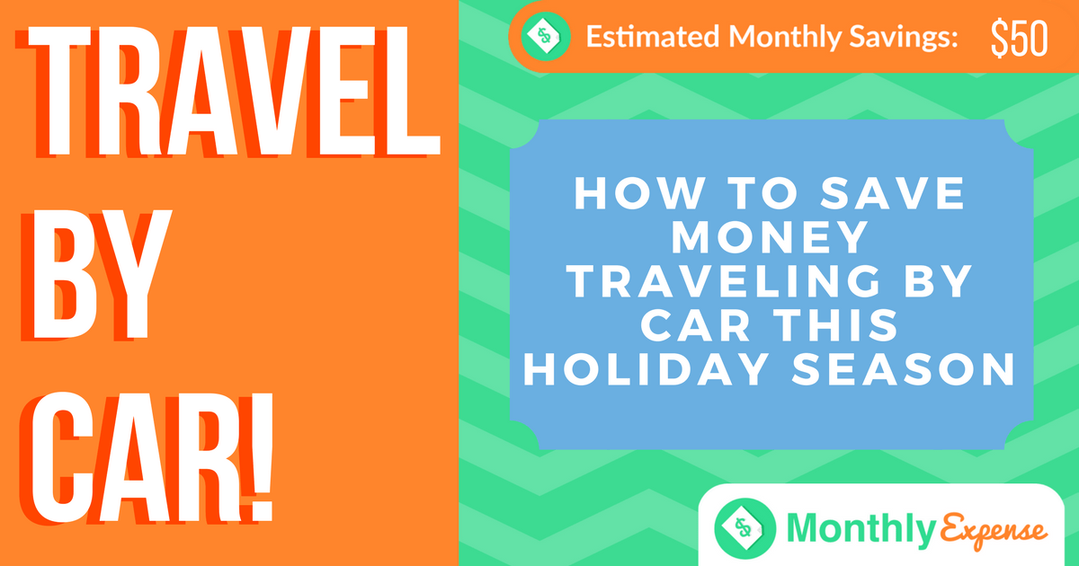 How to Save Money Traveling By Car This Holiday Season