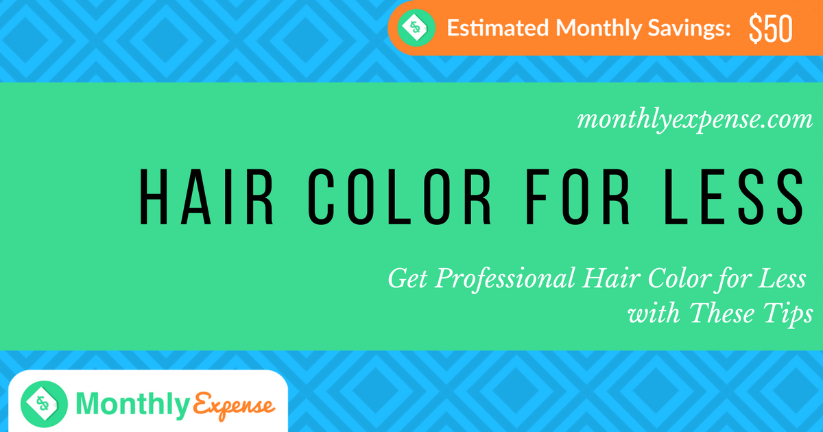 Get Professional Hair Color for Less with These Tips