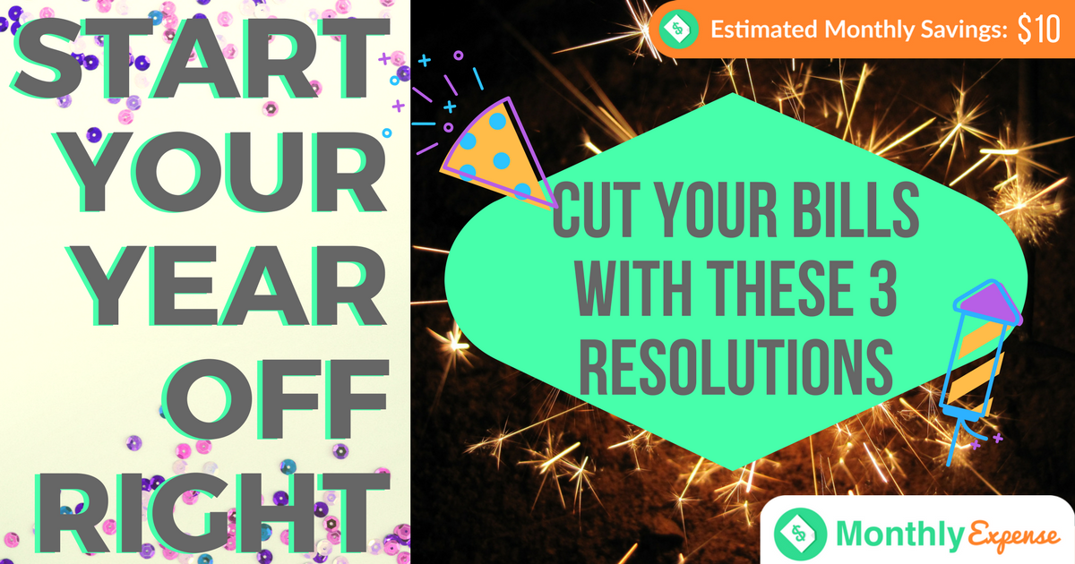 How to Save Money Just By Paying the Bills With These 3 New Year's Resolutions