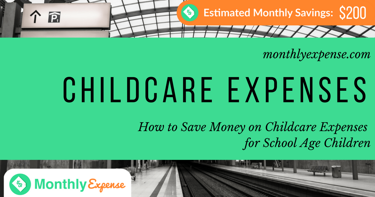 How to Save Money on Childcare Expenses for School Age Children
