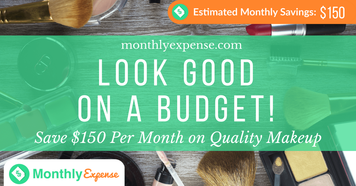 Save $150 Per Month on Quality Makeup