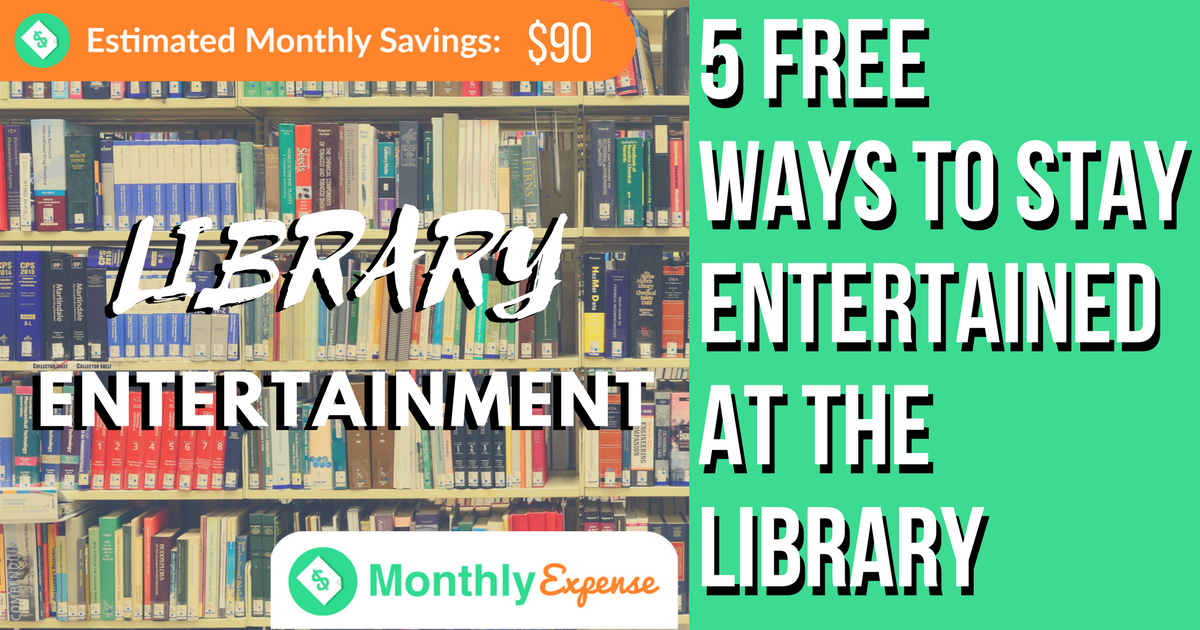 5 Free Ways to Stay Entertained at the Library