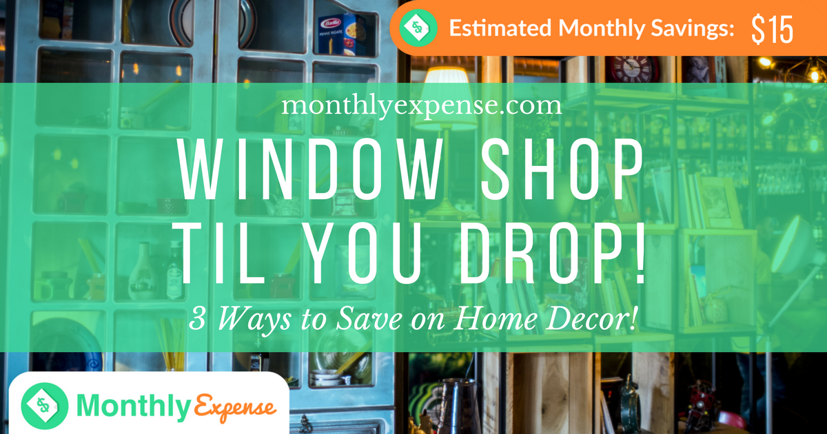 3 Ways to Save on Home Decor!
