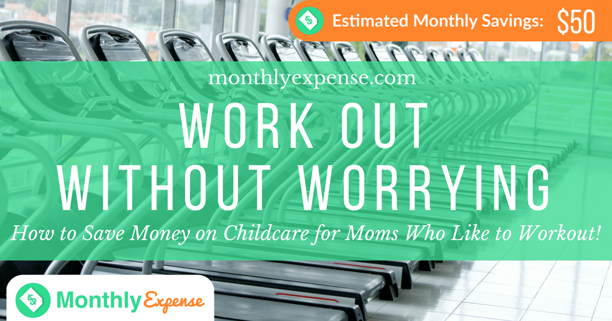 How to Save Money on Childcare for Moms Who Like to Workout