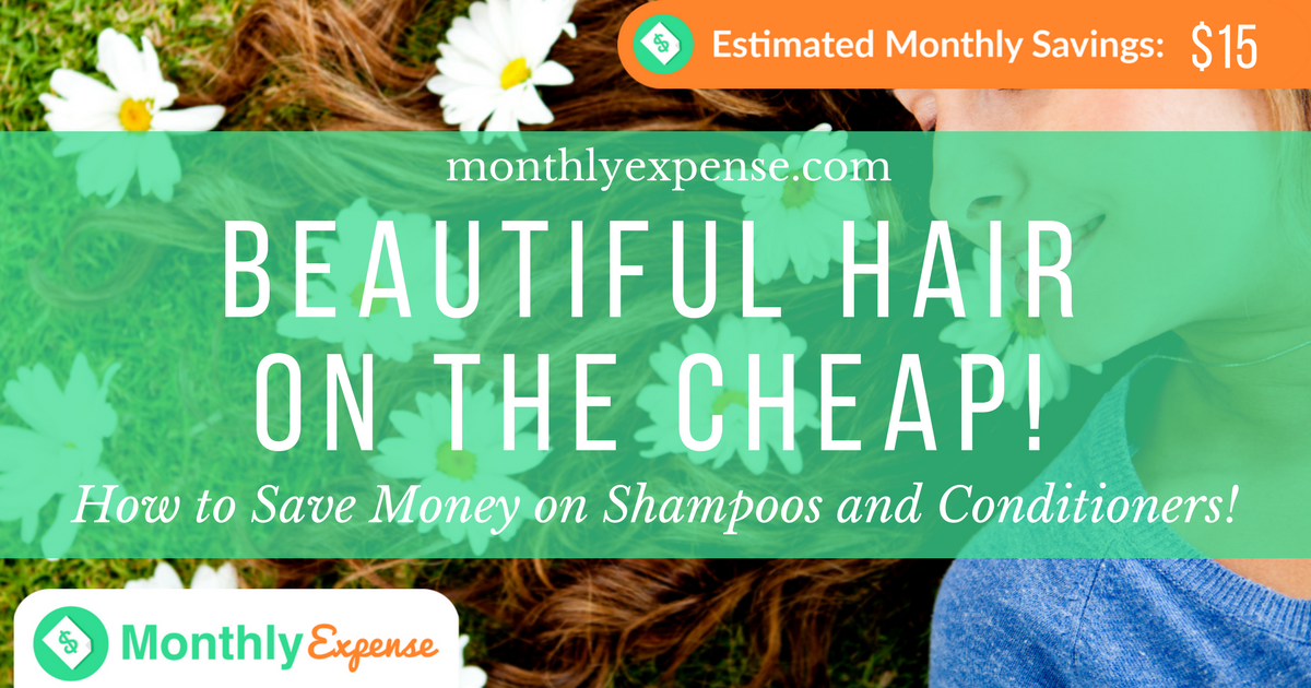 How to Save Money on Shampoos and Conditioners