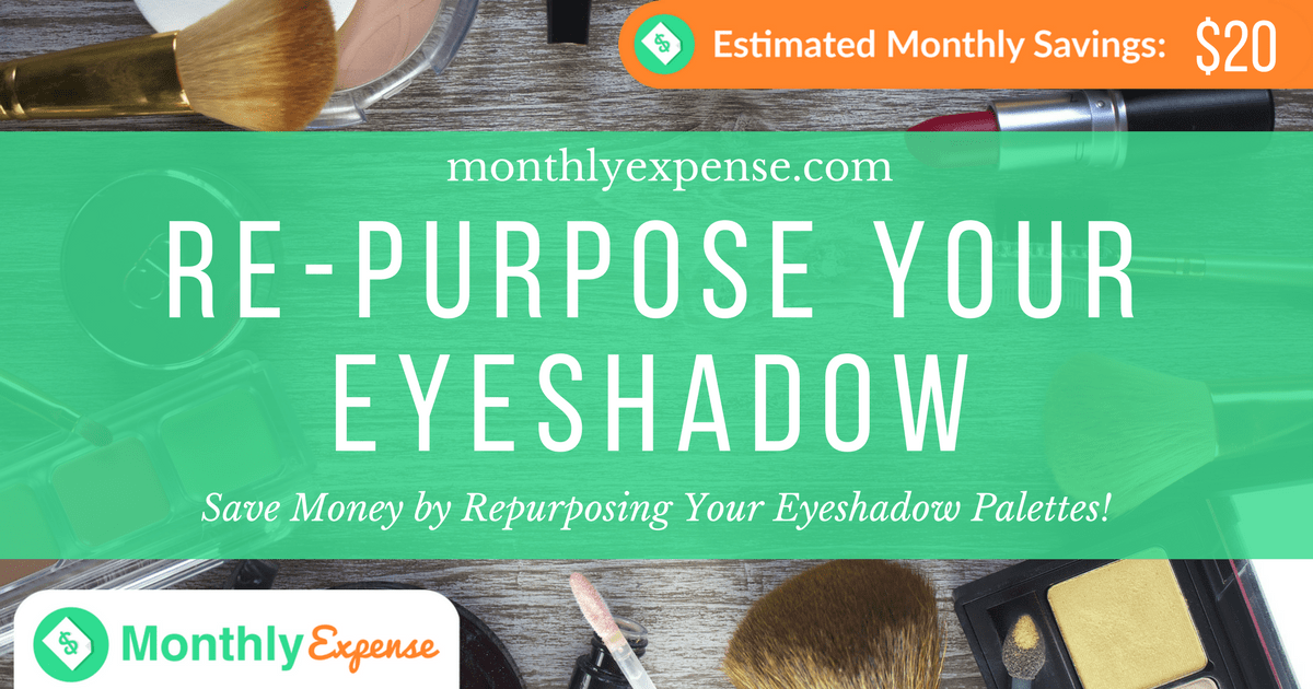 Save Money by Repurposing Your Eyeshadow Palettes