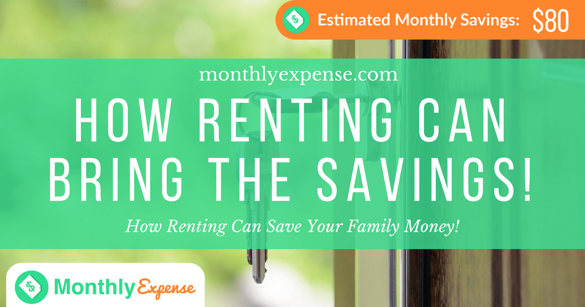How Renting Can Save Your Family Money