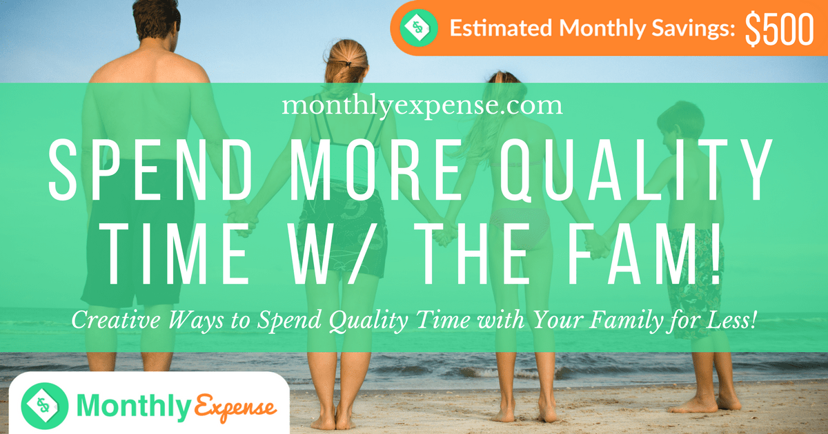 Creative Ways to Spend Quality Time with Your Family for Less!