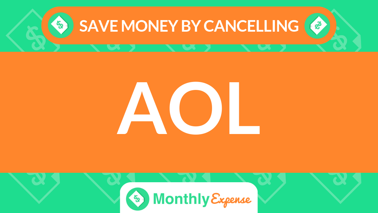 Save Money By Cancelling AOL