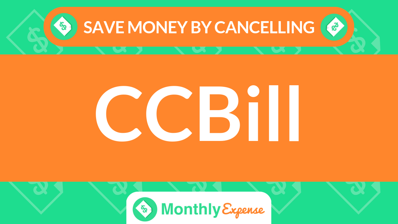 Save Money By Cancelling CCBill