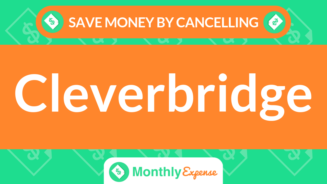 Save Money By Cancelling Cleverbridge