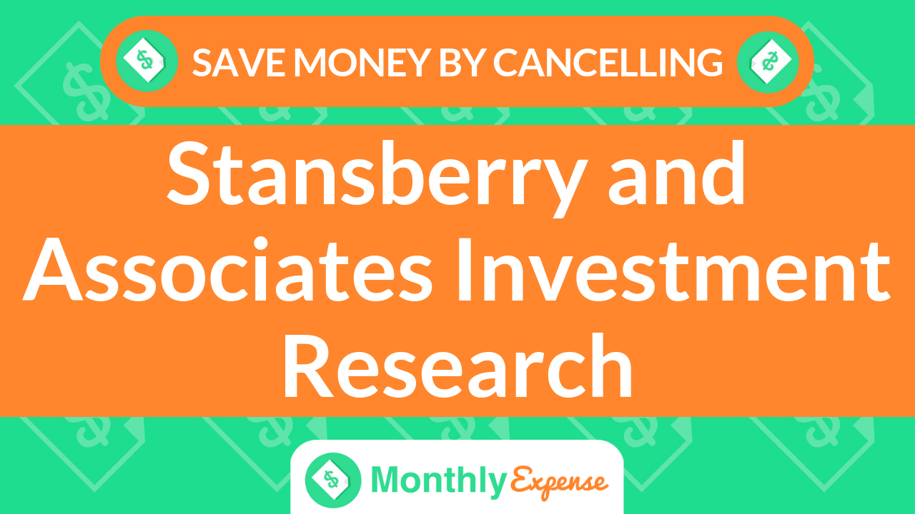 Save Money By Cancelling Stansberry and Associates Investment Research