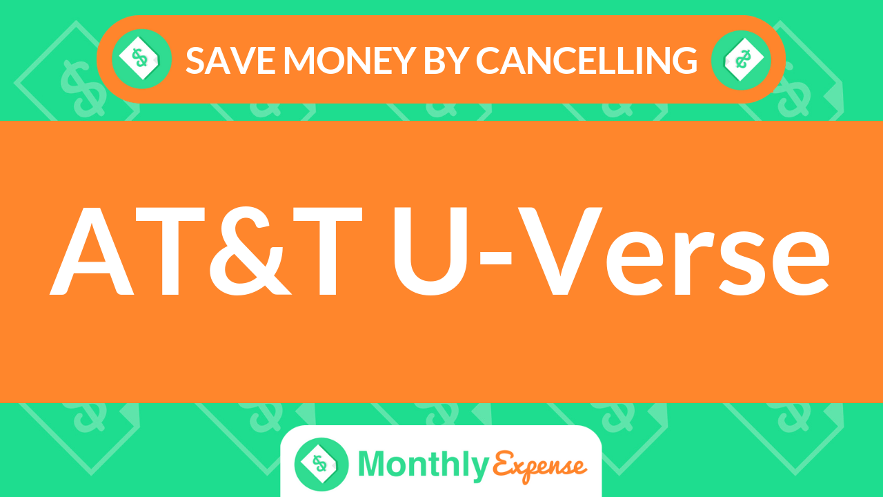 Save Money By Cancelling AT&T U-Verse