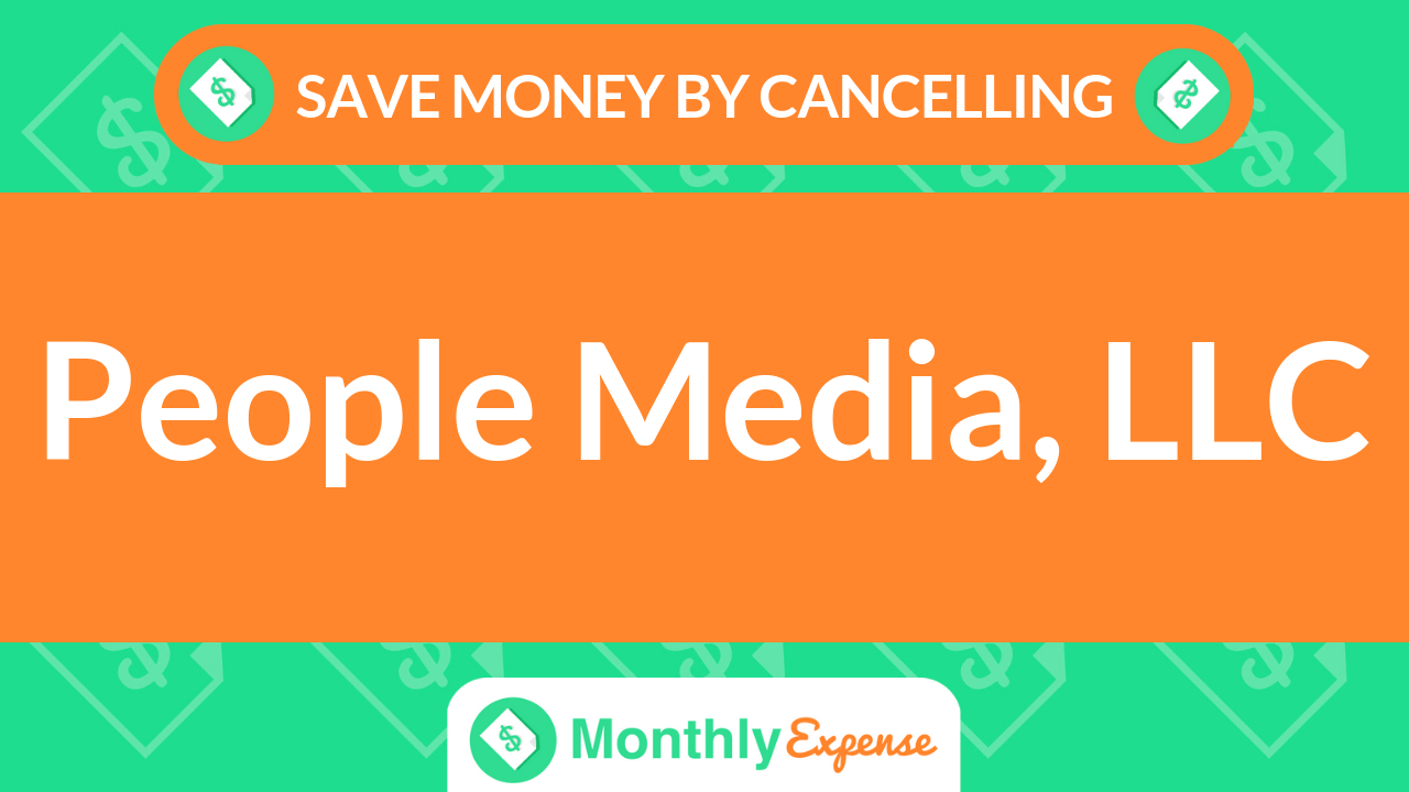 Save Money By Cancelling People Media, LLC