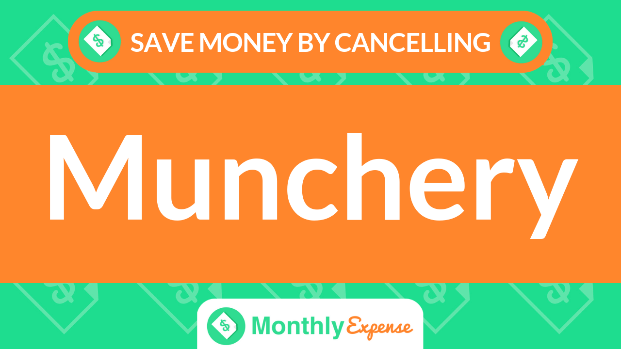 Save Money By Cancelling Munchery