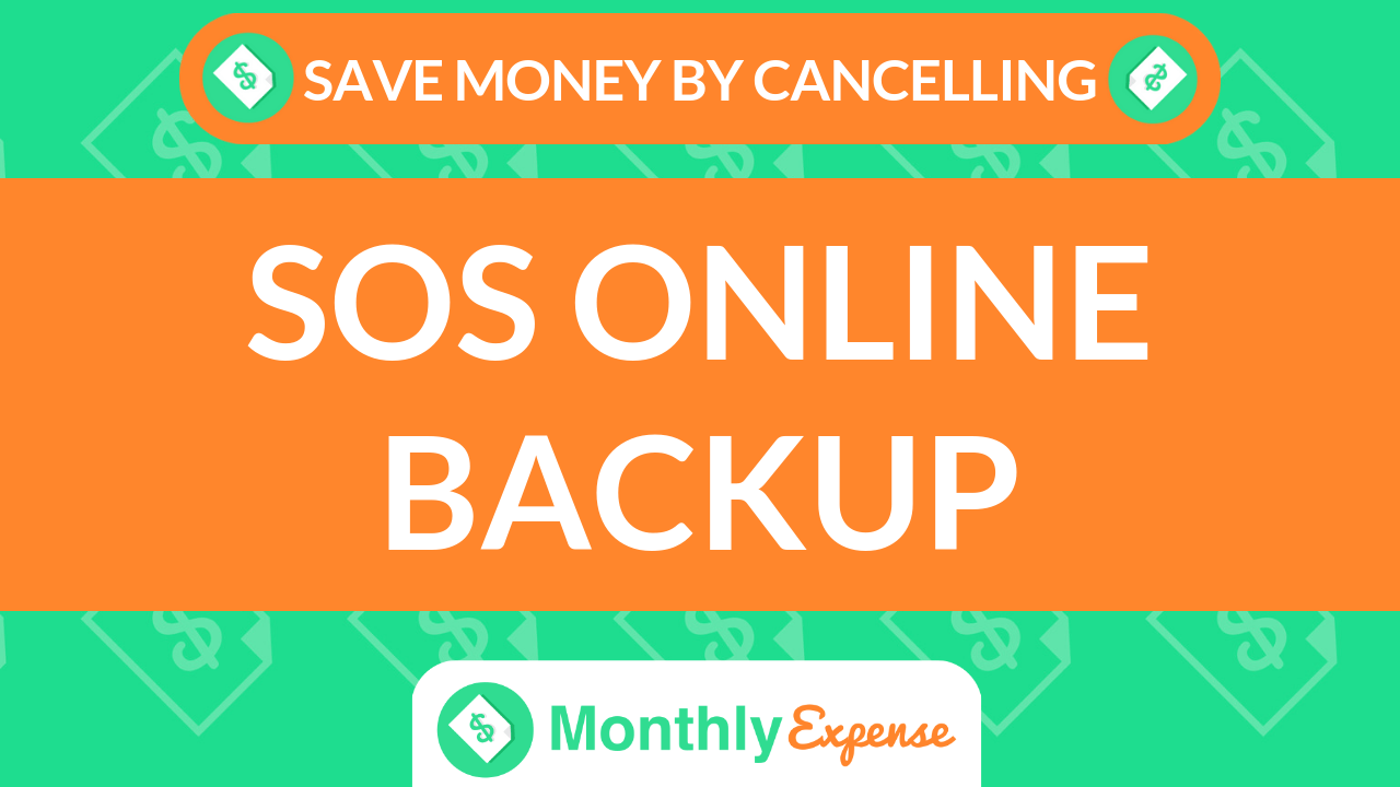 Save Money By Cancelling SOS Online Backup
