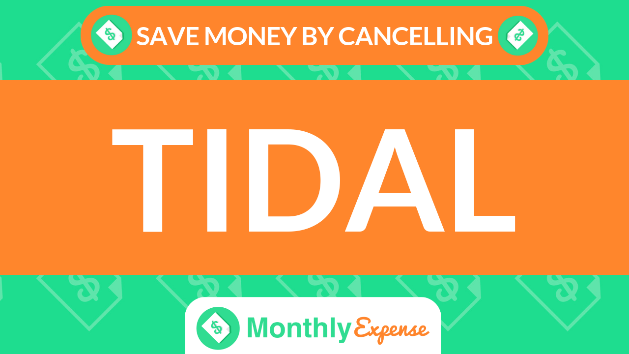 Save Money By Cancelling TIDAL