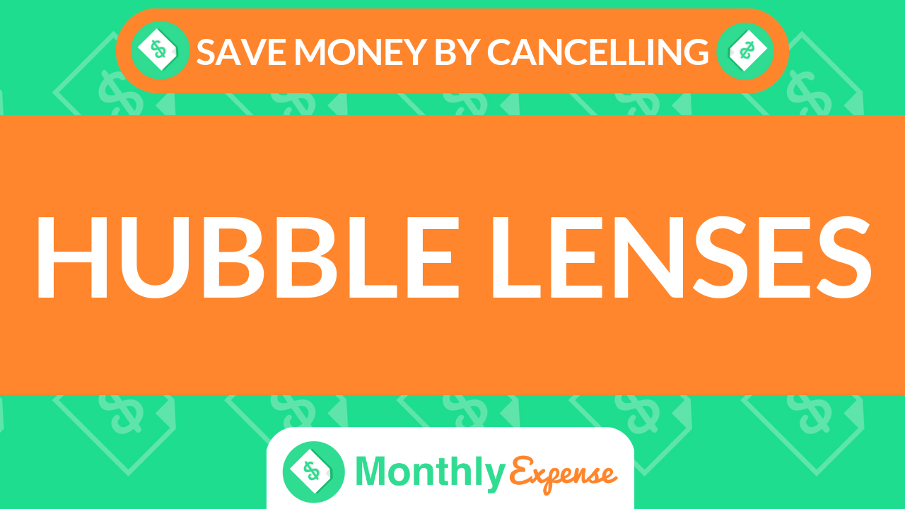 Save Money By Cancelling Hubble Lenses