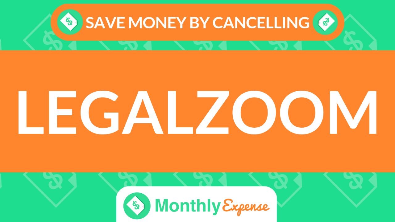 Save Money By Cancelling LegalZoom