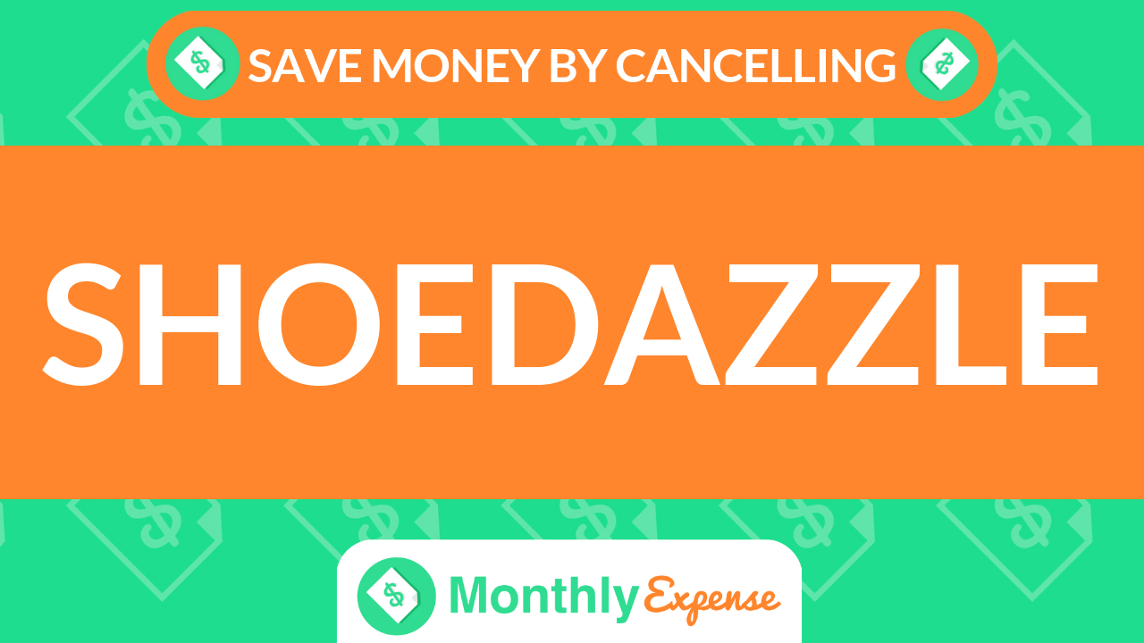 Save Money By Cancelling Shoedazzle