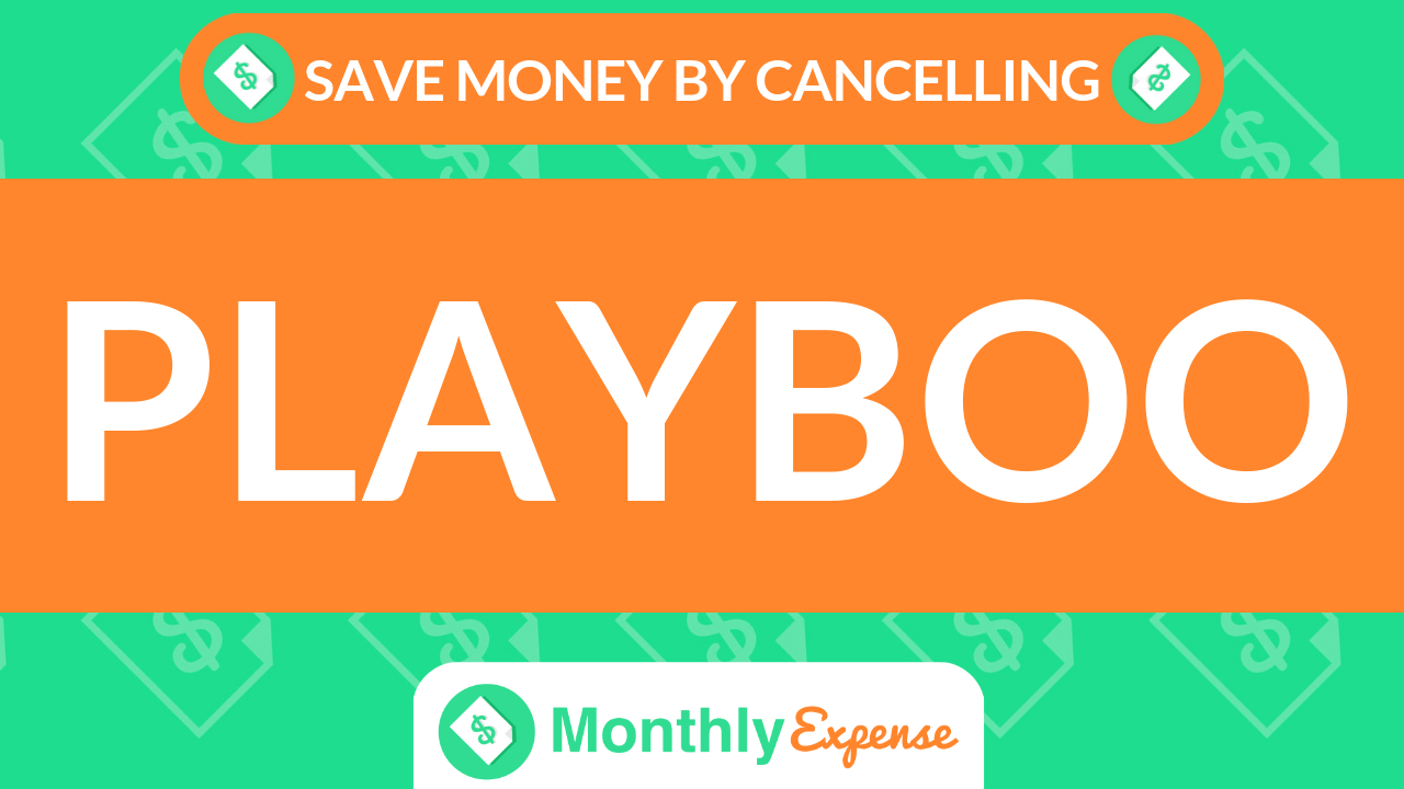 Save Money By Cancelling Playboo