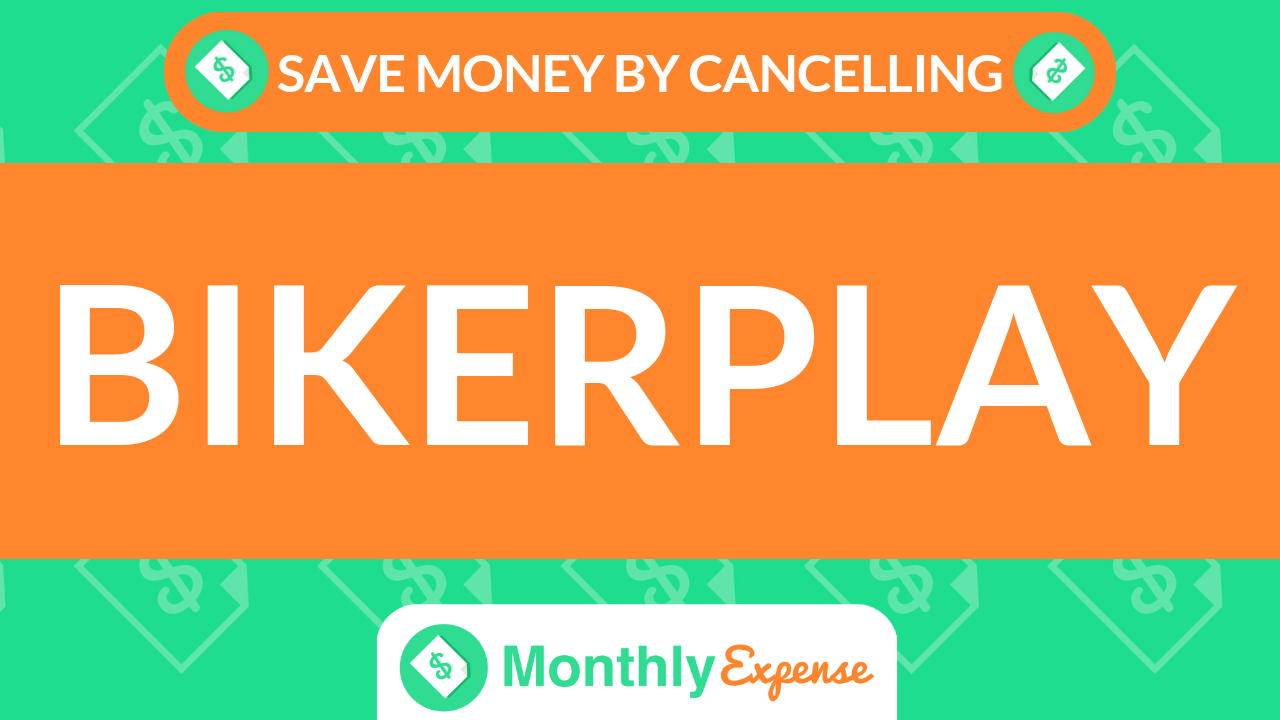 Save Money By Cancelling bikerplay
