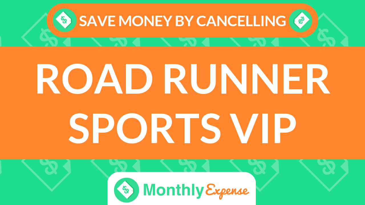 Save Money By Cancelling Road Runner Sports VIP