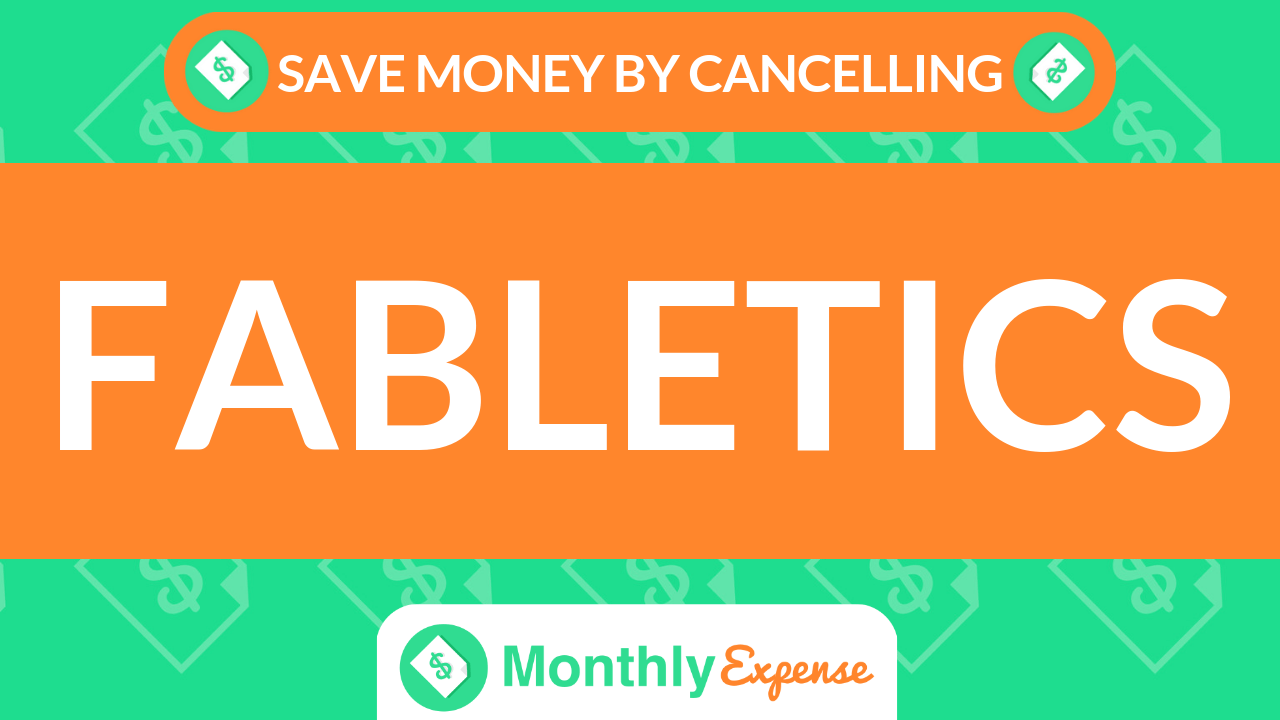 Save Money By Cancelling Fabletics