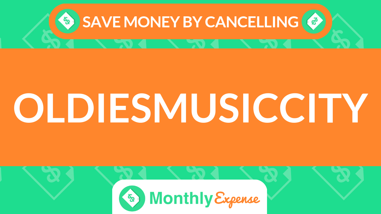 Save Money By Cancelling Oldiesmusiccity