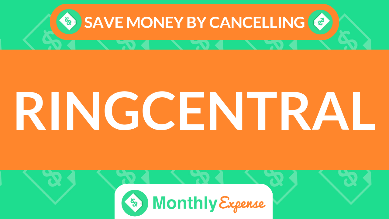 Save Money By Cancelling RingCentral