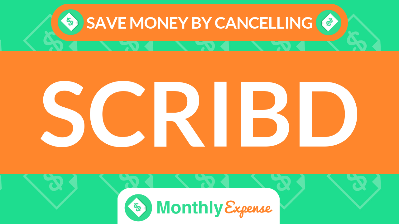 Save Money By Cancelling Scribd