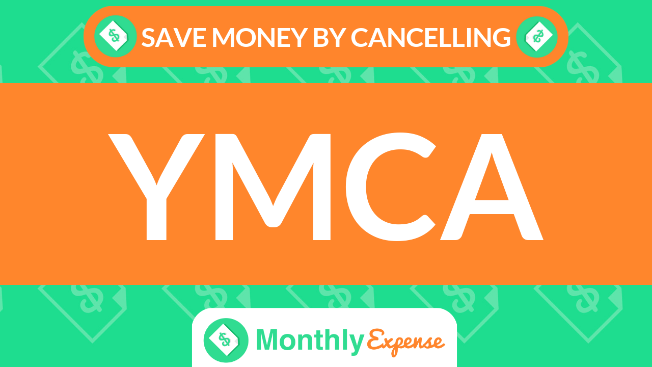 Save Money By Cancelling YMCA